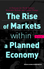 The Rise of Markets within a Planned Economy: A Forecast for North Korea's Economic Reform and System Change