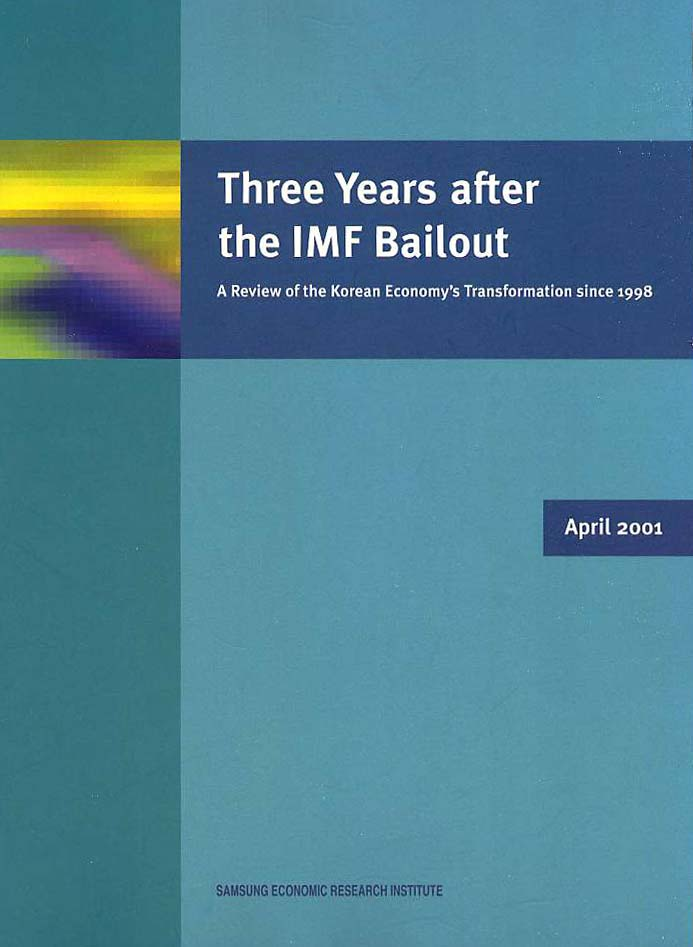Three Years after the IMF Bailout: A Review of the Korean Economy's Transformation since 1998